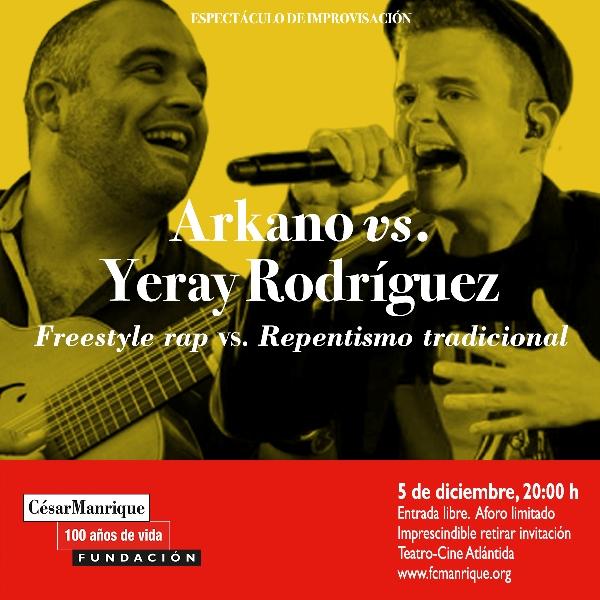 El 5 de diciembre tendrá lugar el espectáculo de improvisación protagonizado por el rapero Arkano y el verseador Yeray Rodríguez.